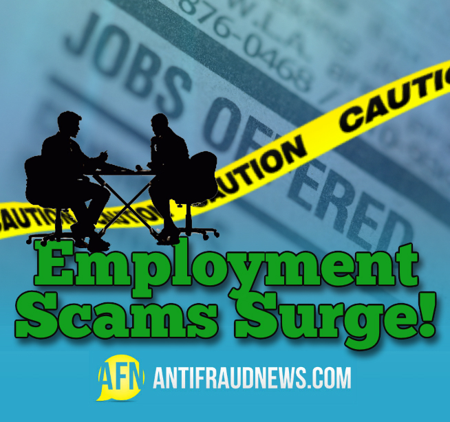 High Unemployment Rates See a Surge of Employment Scams that Target
