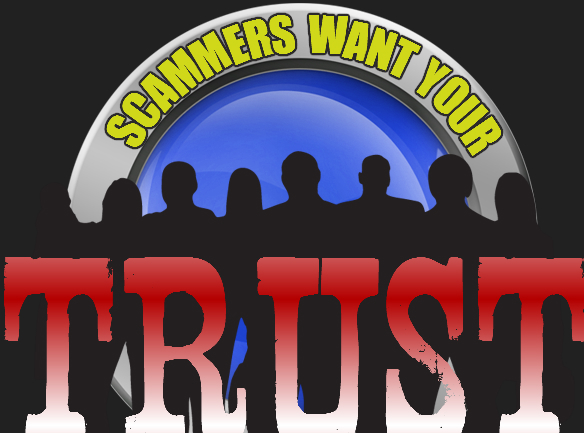 4 ways that scammers gain your trust