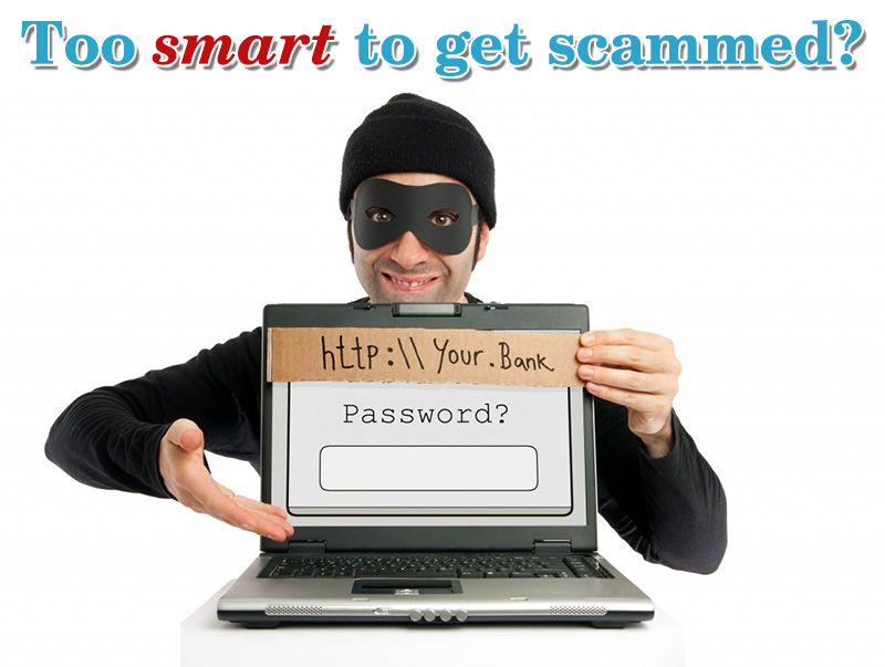 too-smart-to-get-scammed