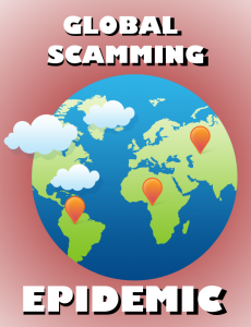 Global Scamming Epidemic