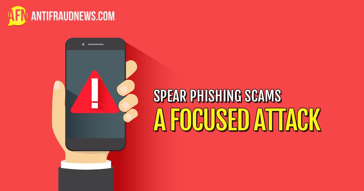 Spear Phishing Scams