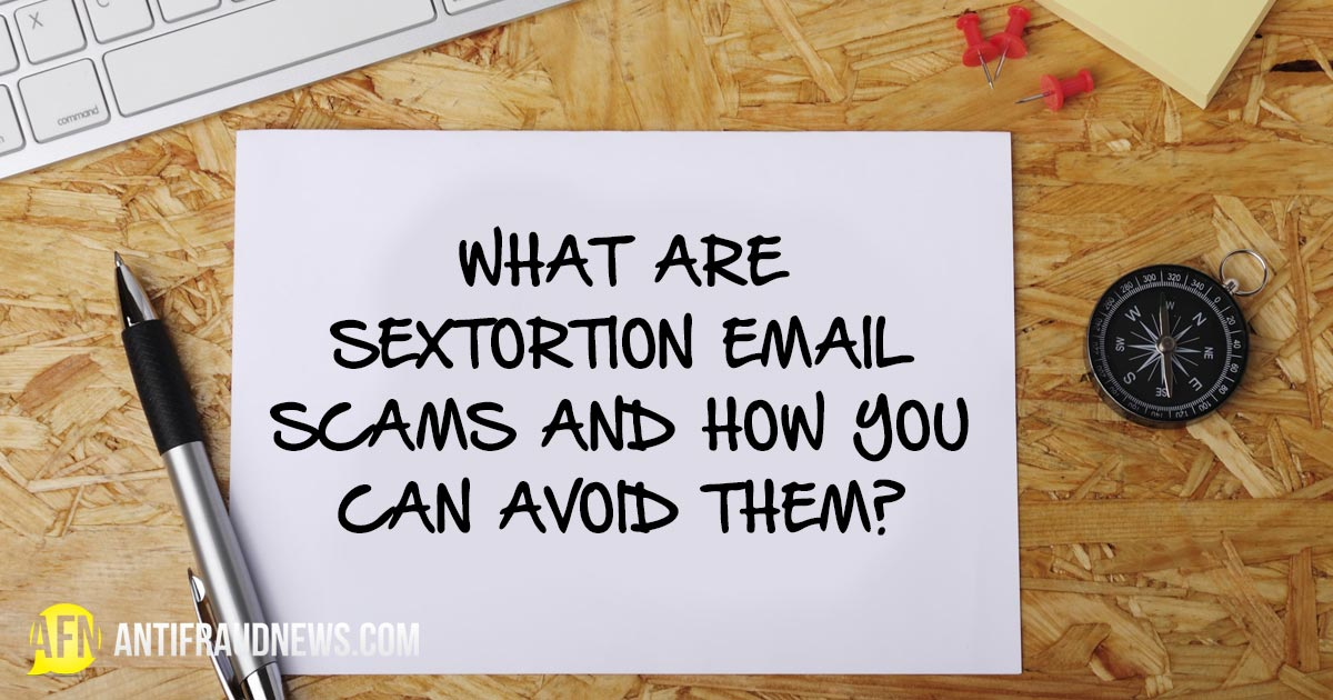 Sextortion Email Scams
